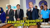 Aksaray'da KYK öğrencilerine aşure dağıtıldı