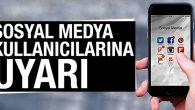 Emniyet Müdürlüğünden sosyal ağ paylaşımı uyarısı