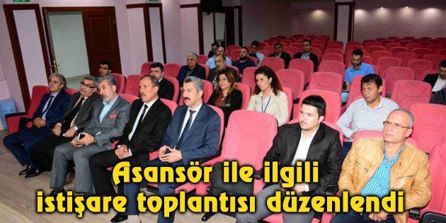 Asansör ile ilgili istişare toplantısı düzenlendi