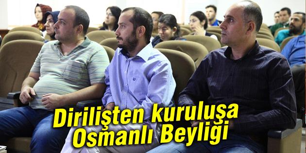 dirilisten-kurulusa-osmanli-beyligi-asu