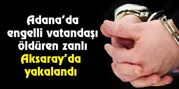 7 aydır aranan zanlı Aksaray'da yakalandı