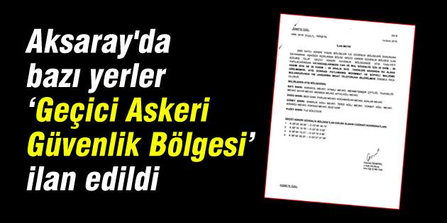 gecici-askeri-guvenlik-bolgesi-aksaray