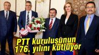 PTT kuruluşunun 176. yılını kutluyor