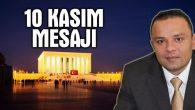 Ak Parti İl Başkanı Karatay'ın 10 Kasım mesajı