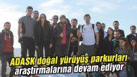 ADASK doğal yürüyüş parkurları araştırmalarına devam ediyor