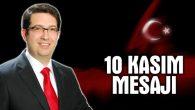 Belediye Başkanı Yazgı'nın 10 Kasım mesajı