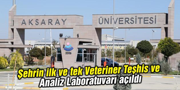 Şehrin ilk ve tek Veteriner Teşhis ve Analiz Laboratuvarı açıldı