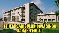 Aksaray'da görülen Ethem Sarısülük davası karara bağlandı