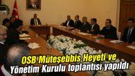 OSB Müteşebbis Heyeti ve Yönetim Kurulu toplantısı yapıldı