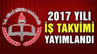 Milli Eğitim Bakanlığı 2017 yılı iş takvimini yayımladı