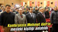 Mehmet Akif'in mesleki kişiliği anlatıldı