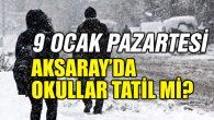 Pazartesi günü Aksaray'da okullar tatil mi?