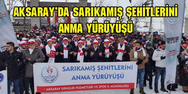 Aksaray'da Sarıkamış Şehitlerini Anma Yürüyüşü gerçekleştirildi
