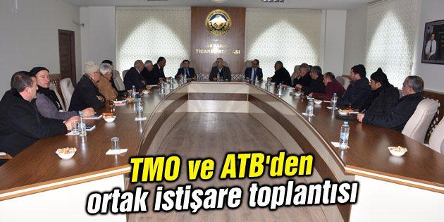 TMO ve ATB'den ortak istişare toplantısı