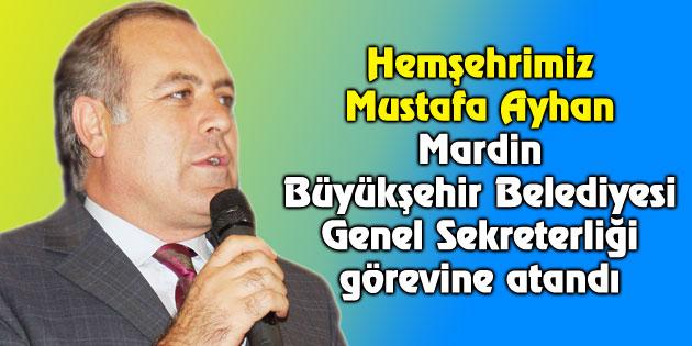 Hemşehrimiz Mustafa Ayhan'a yeni görev!