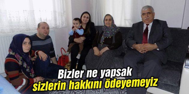 Yeşim Pekmez Şehit Ailelerini ziyaret etmeye devam ediyor