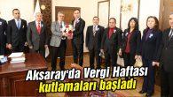 Aksaray'da Vergi Haftası kutlamaları başladı