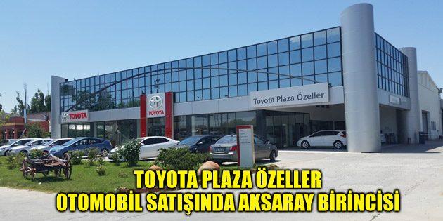 Özeller Plaza otomobil satışında Aksaray birincisi