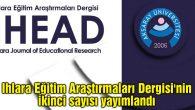 Ihlara Eğitim Araştırmaları Dergisi'nin ikinci sayısı yayımlandı