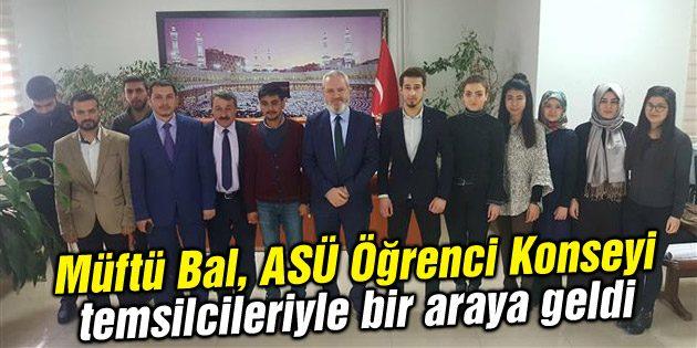 Müftü Bal, ASÜ Öğrenci Konseyi temsilcileriyle bir araya geldi