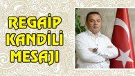 Karatay'dan Regaip Kandili mesajı