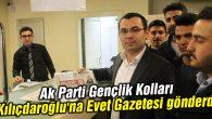 Ak Parti Gençlik Kolları Kılıçdaroğlu'na Evet Gazetesi gönderdi