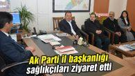 Ak Parti il başkanlığı sağlıkçıları ziyaret etti