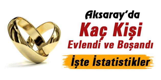 Aksaray'ın 2016 evlenme ve boşanma istatistikleri açıklandı