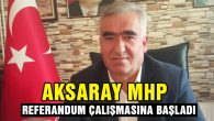 MHP referandum çalışmalarına başladı