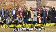 Yazgı, Anadolu Mektebi Okuma Gurubu öğrencileriyle buluştu