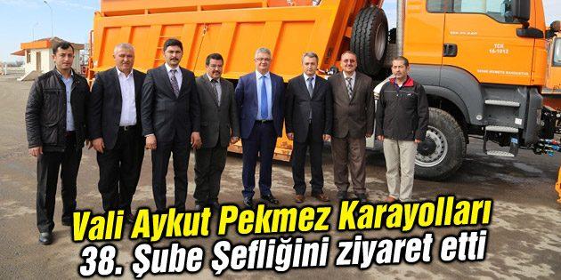 Vali Aykut Pekmez Karayolları 38. Şube Şefliğini ziyaret etti