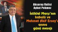 İstiklal Marşı'nın kabulü ve Mehmet Akif Ersoy'u anma günü mesajı
