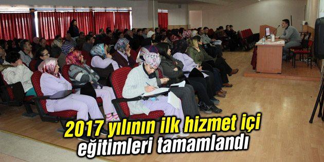 2017 yılının ilk hizmet içi eğitimleri tamamlandı