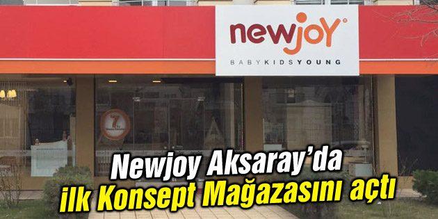 Newjoy yeni Konsept Mağazası ile Aksaray'da
