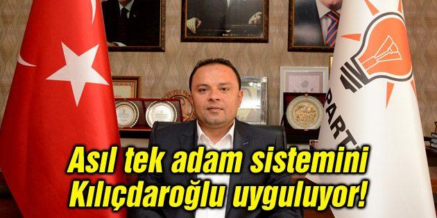 Asıl tek adam sistemini Kılıçdaroğlu uyguluyor!