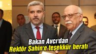 Bakan Avcı'dan Rektör Şahin'e teşekkür beratı