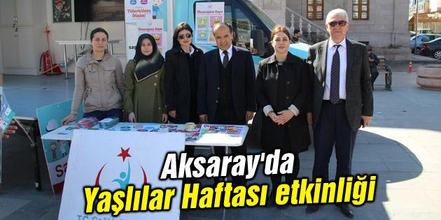 Aksaray'da Yaşlılar Haftası etkinliği