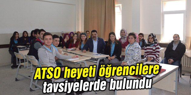 ATSO heyeti öğrencilere tavsiyelerde bulundu