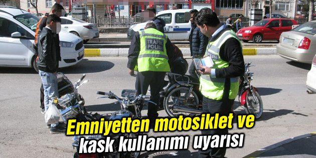 Emniyetten motosiklet ve kask kullanımı uyarısı