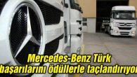 Mercedes-Benz Türk başarılarını ödüllerle taçlandırıyor