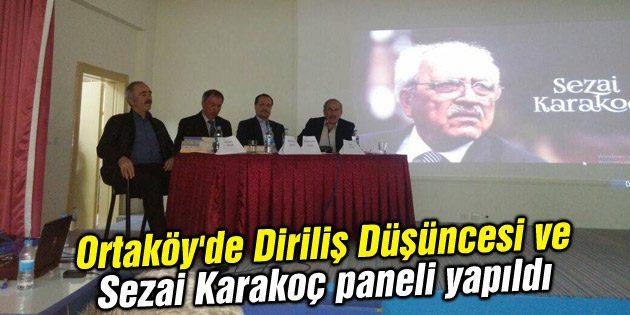 Ortaköy'de Diriliş Düşüncesi ve Sezai Karakoç paneli yapıldı