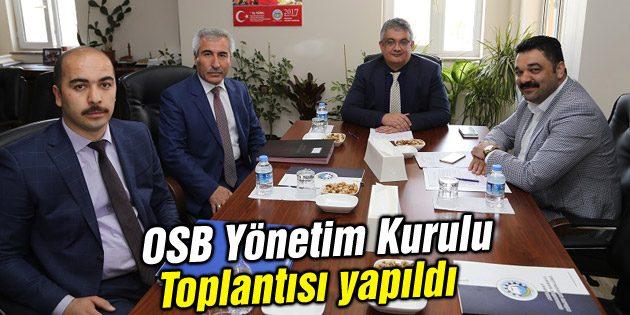 OSB Yönetim Kurulu Toplantısı yapıldı