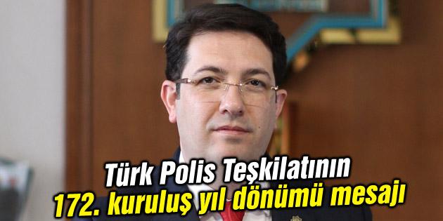 Başkan Yazgı'nın Türk Polis Teşkilatının 172. kuruluş yıl dönümü mesajı