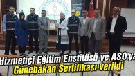 Hizmetiçi Eğitim Enstitüsü ve ASO'ya Günebakan Sertifikası verildi
