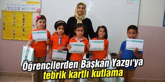 Öğrencilerden Başkan Yazgı'ya tebrik kartlı kutlama