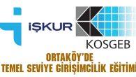 Ortaköy'de Temel Seviye Girişimcilik Eğitimi düzenlenecek