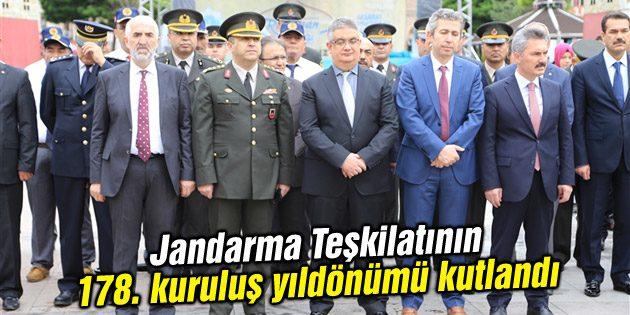 Jandarma Teşkilatının 178. kuruluş yıldönümü kutlandı
