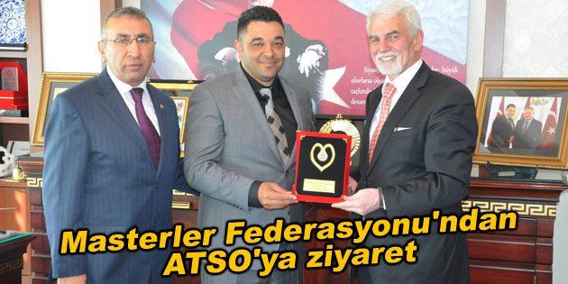 Masterler Federasyonu'ndan ATSO'ya ziyaret