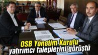 OSB Yönetim Kurulu yatırımcı taleplerini görüştü
