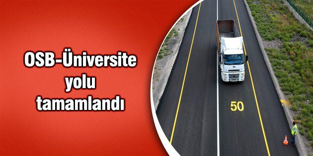 OSB-Üniversite yolu tamamlandı